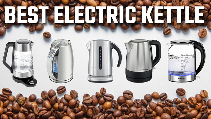 The Top 5 Best Electric Kettles